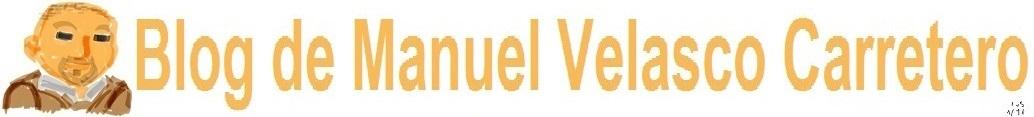 Blog de Manuel Velasco Carretero