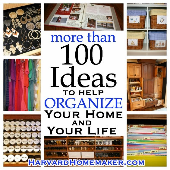 100 ideas to help organize your home and your life diy - Ideas for organizing home ...
