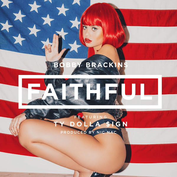 Bobby Brackins - Faithful (feat. Ty Dolla $ign) - Single Cover