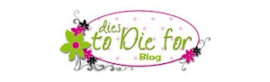 Dies to Die for blog