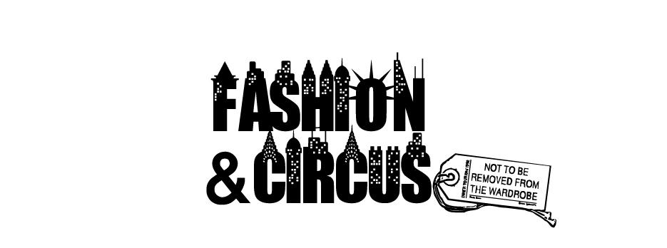 FASHION & CIRCUS