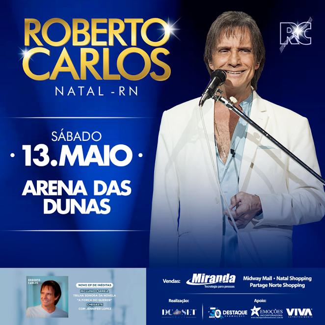 ROBERTO CARLOS EM NATAL