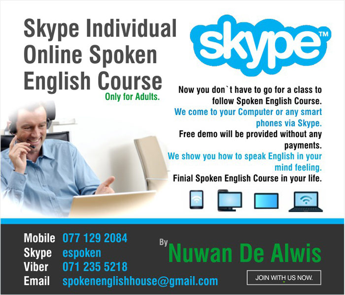 Skype Individual Online Spoken English Course. Free demo will be provided without any payments.  Now you don`t have to go for a class to follow Spoken English Course. We come to your Computer or any smart phones via skype.  We show you how to speak English in your mind feeling. Finial Spoken English Course in your life.