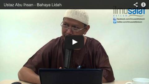 Ustaz Abu Ihsan – Bahaya Lidah