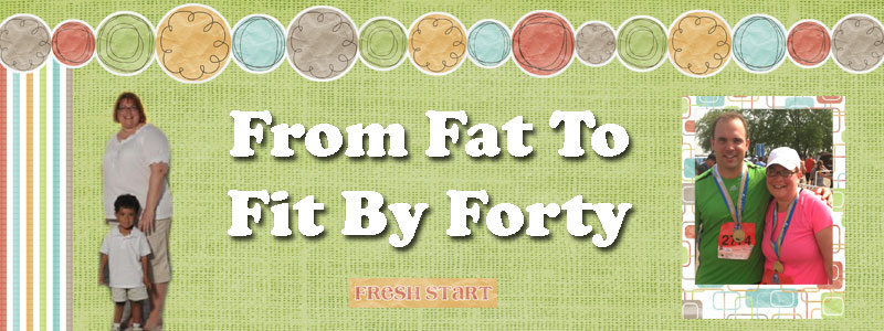 From Fat to Fit by Forty