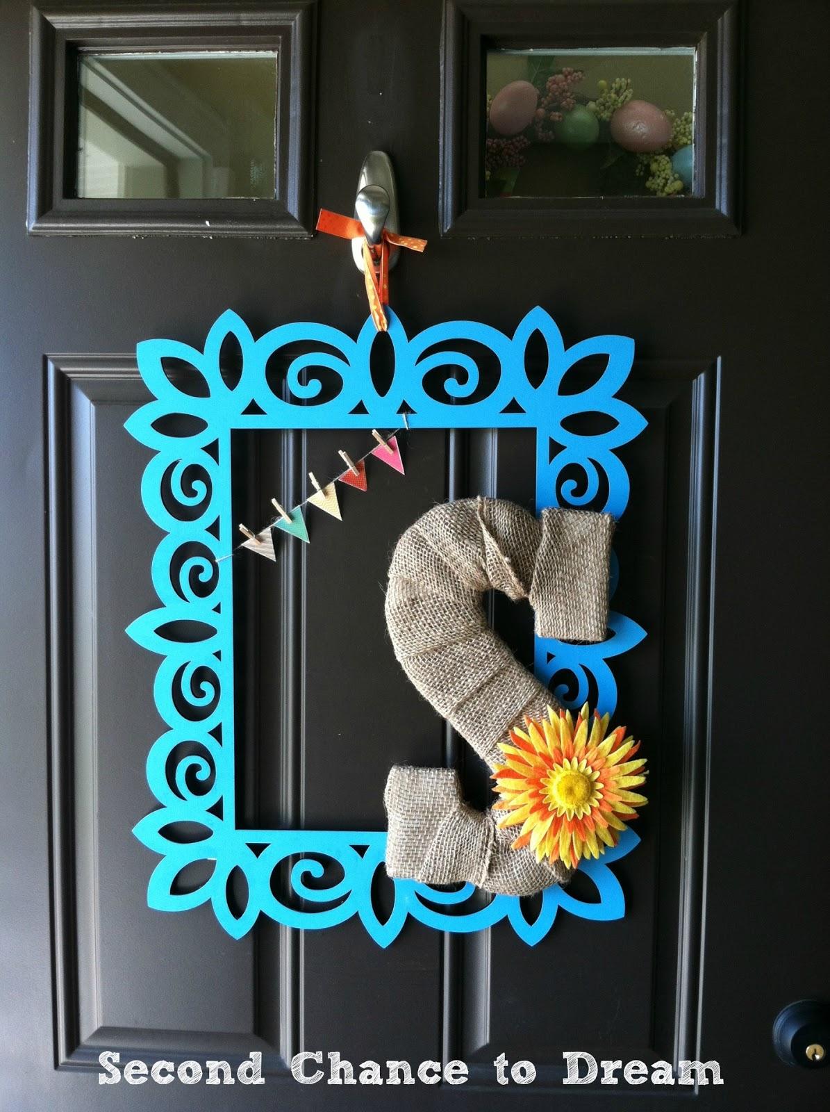 {DIY Spring Door Hanging}   Second Chance To Dream