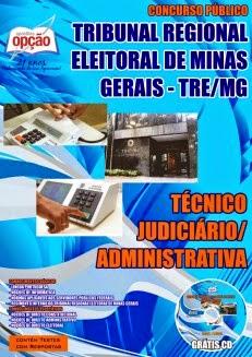 Apostila Impressa - Concurso TRE Minas Gerais para Técnico Judiciário _edital Concurso Público 2014.2014 para cargos na Área Administrativa - Nível Médio