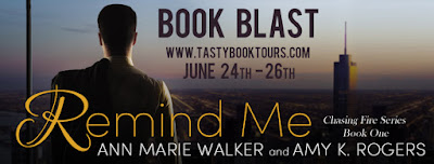 Book Blast & Giveaway: Remind Me by Ann Marie Walker and Amy K. Rogers