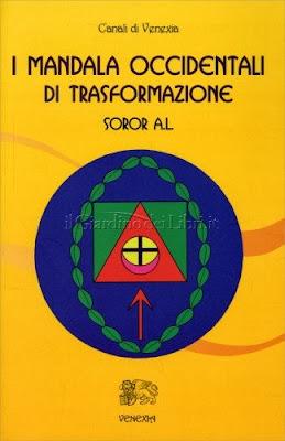 I Mandala Occidentali di Trasformazione - Soror A.L