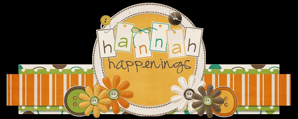 Hannah Happenings