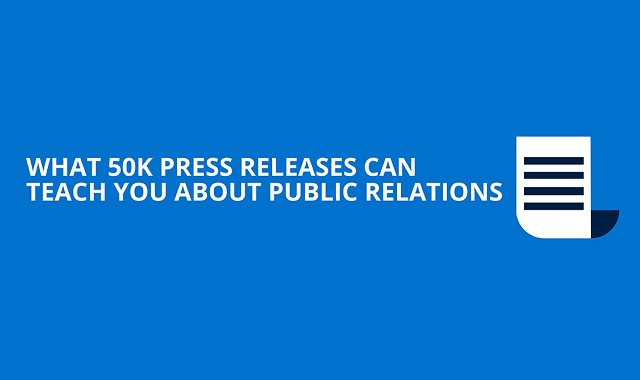 What 50k Press Releases Can Teach You About Public Relations