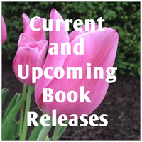 Current and Upcoming Book Releases