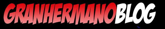 GranHermanoBlog | Novedades, Noticias, Galas, Debates, 24 horas y mucho mas!!
