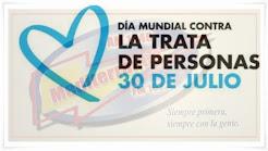 EFEMÉRIDES: 30 de Julio Día Mundial contra la Trata de Personas