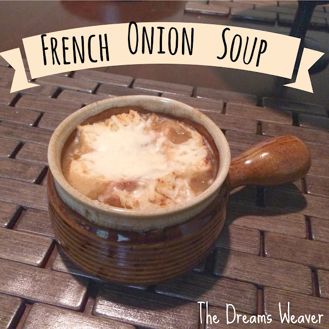 French Onion Soup~ The Dreams Weaver