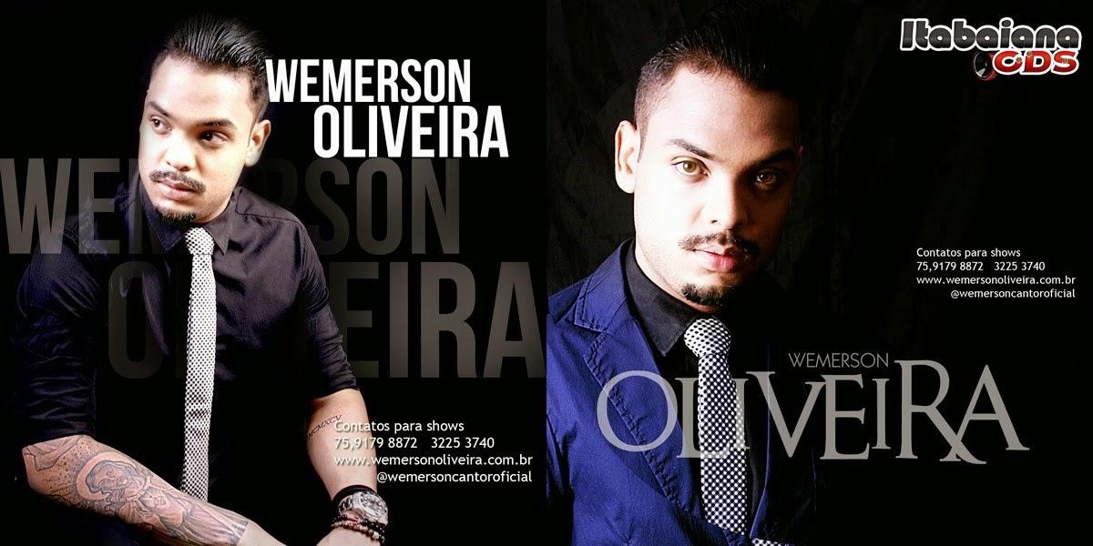 Wemerson Oliveira - Pra Arrochar