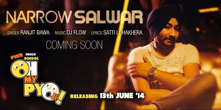 Narrow Salwar - Oh My Pyo Ji - Ranjit Bawa
