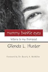 MOMMY TWINKLE EYES (Letters to My Therapist)