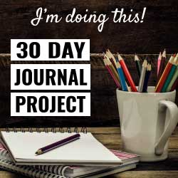 30 Day Journal Project