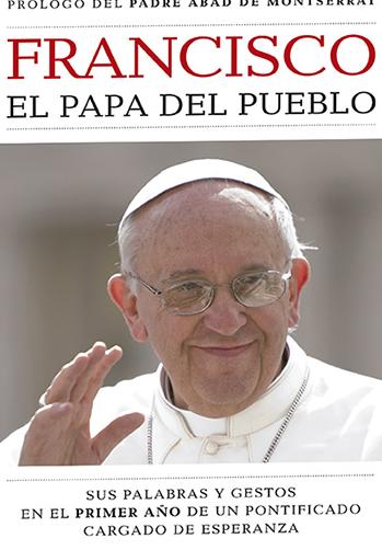 Franciso. El Papa del Pueblo - Promociones La Vanguardia