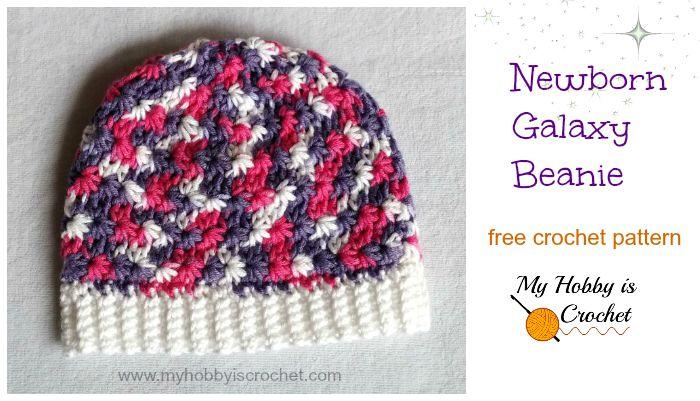 My Hobby Is Crochet: Free Crochet Pattern: Newborn Galaxy Beanie ...