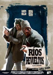 """RÍOS REVUELTOS"" (2012)"