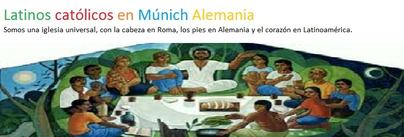 Latinos Católicos en Múnich Alemania
