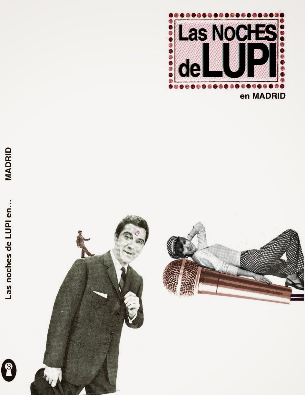 Las noches de Lupi en... Madrid