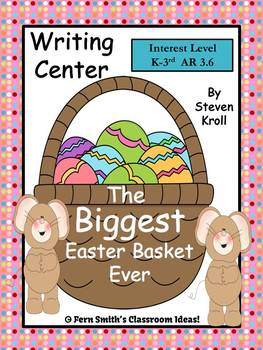 Fern Smith's The Biggest Easter Basket Ever Writing Center for Common Core