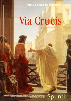 Risultati immagini per via crucis plinio correa de oliveira