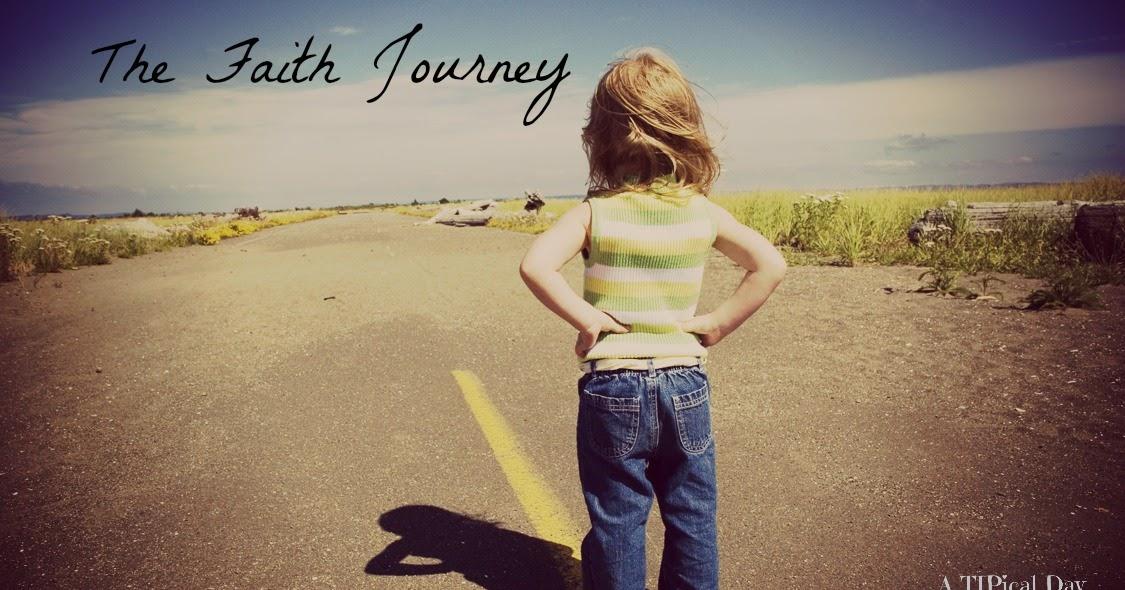 Faith Journey #6 ~ A TIPical Day