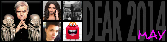 Dear 2014, May: H.R. Giger dies;  Conchita Wurst of Austria wins Eurovision; Slenderman convinces kids to kill people;  Elliot Rodger goes on a killing spree; McDonald's announce Happy Mascot.