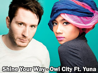 Owl City Ft. Yuna - Shine Your Way MP3