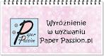 WYRÓŻNIENIE W WYZWANIU PAPER PASSION - KARTKA ŚWIĄTECZNA