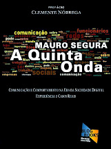 A QUINTA ONDA virou livro!!!  Os posts mais recomendados, acessados e comentados entre 2010 e 2008.