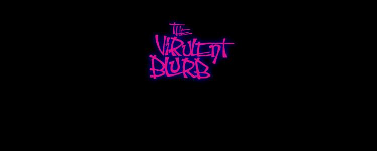 VirulentBlurb