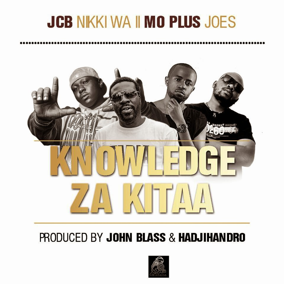 JCB Feat. Nikki Wa Pili, Mo Plus, Jose & Bonta - Knowledge Za Kitaa