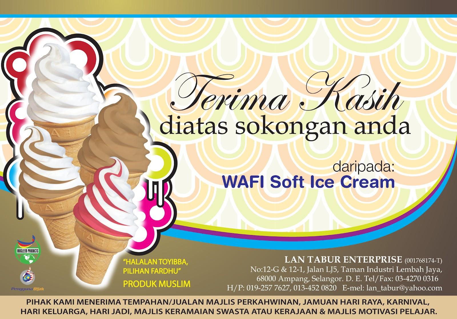 Terima kasih kepada para pelanggan dan pengguna produk Wafi Soft Ice