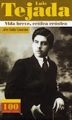 Luis Tejada. Vida breve, crítica crónica