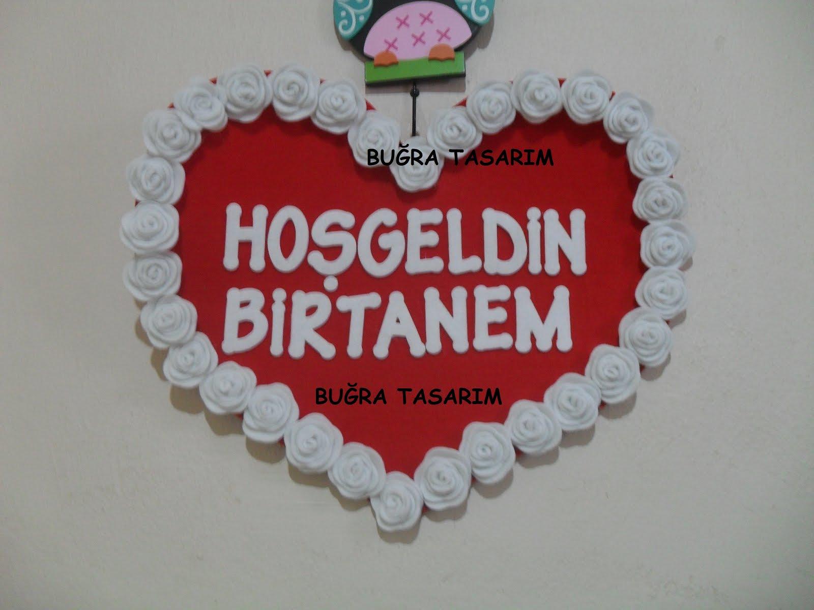 HOŞ GELDİN TABELA