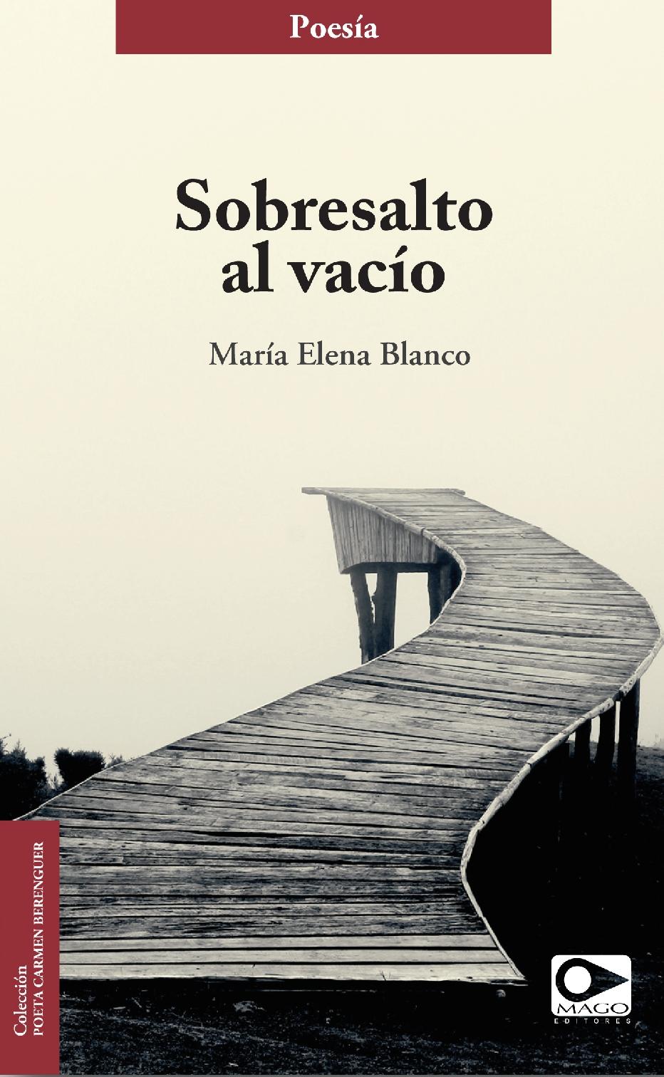 Sobresalto al vacío (Mago Editores, Santiago de Chile, 2015)