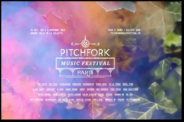 #BonPlan Du Week-end Pitchfork Music Festival La Villette The knife Hot Chip electro musique indé