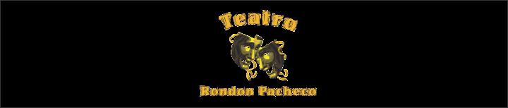 TEATRO RONDON PACHECO