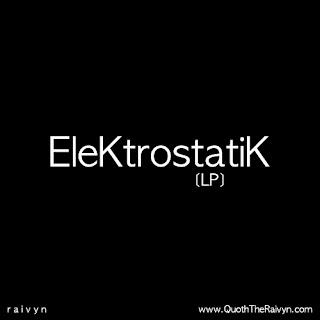 Raivyn - EleKtrostatiK
