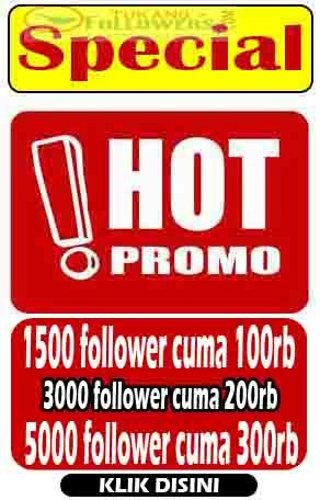 http://www.tukangfollowers.com/2013/01/special-hot-promo.html