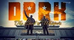 Bắc Triều Tiên: Vùng Đất Nói Thầm - The Land Of Whispers