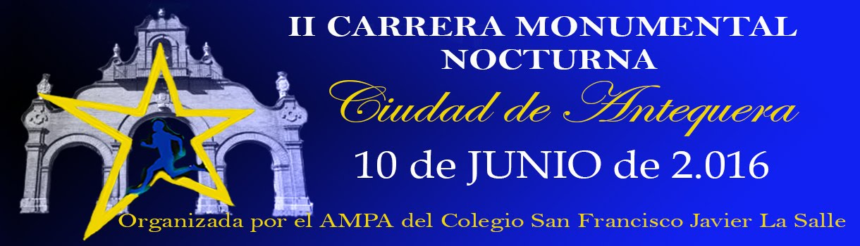II Carrera Monumental Nocturna de Antequera