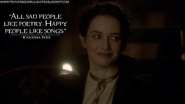 All sad people like poetry. Happy people like songs.