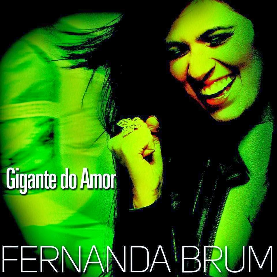 Download - CD - Fernanda Brum - Gigante do Amor - Single (2014)