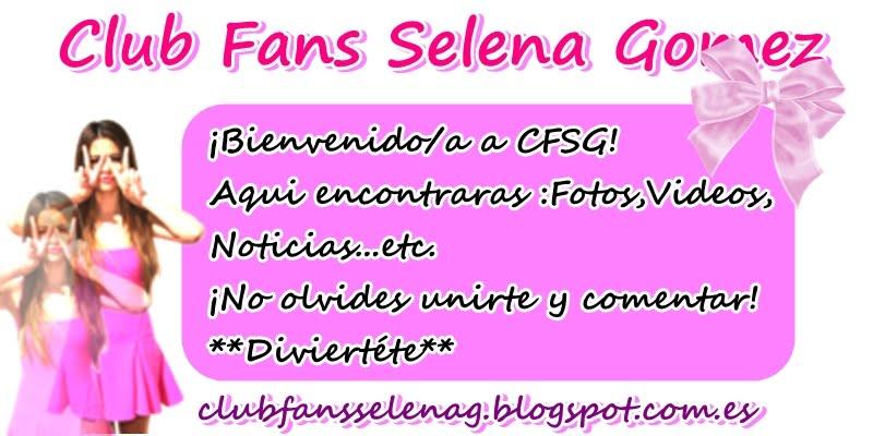 Club Fans Selena Gomez